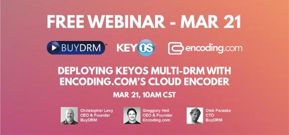 BuyDRM_Webinar_Encoding_com