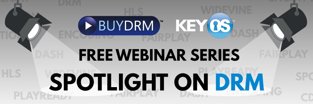 Spotlight On DRM Webinar Series