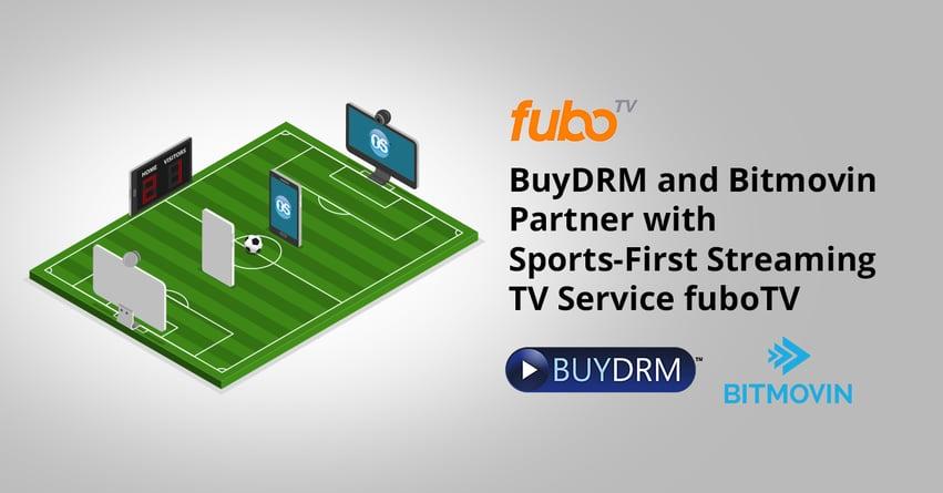fuboTV_BuyDRM_Bitmovin