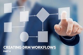 DRM Workflows