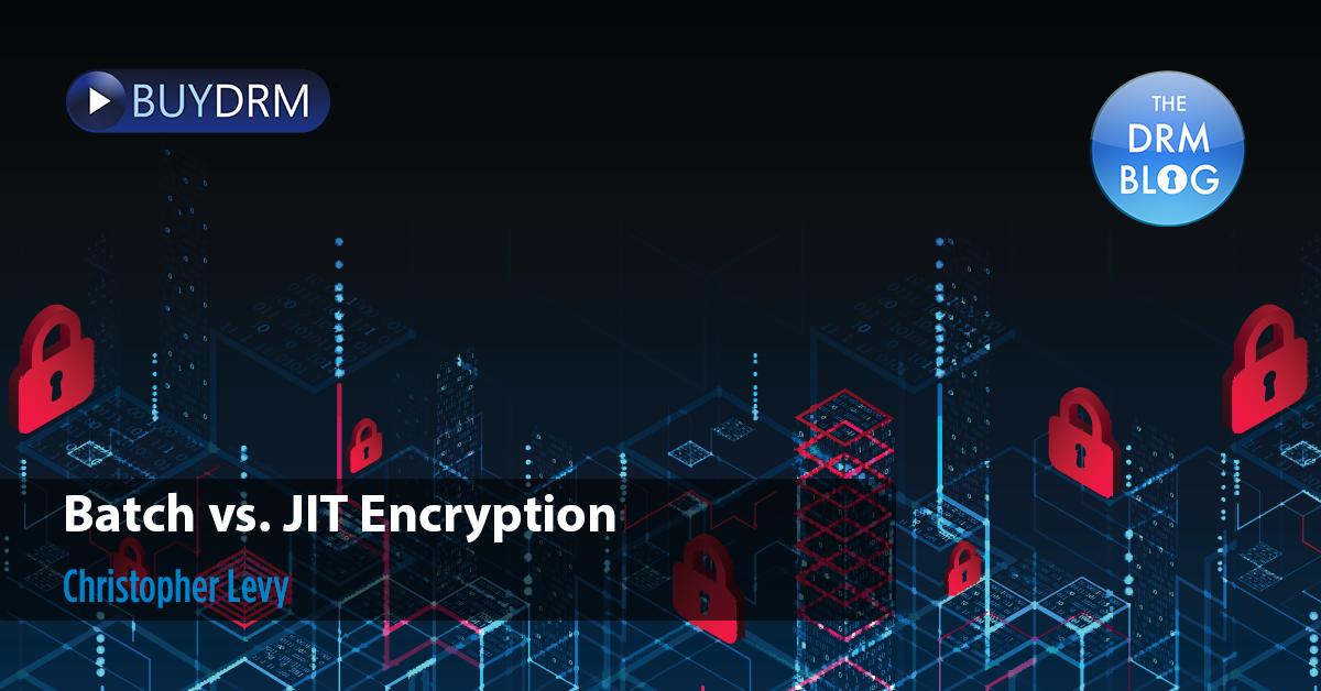 Batch vs. JIT Encryption