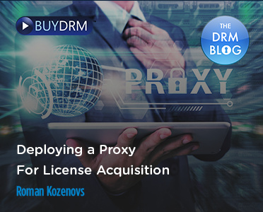 BuyDRM_DeployingaProxyforLicenseAquisition_372x300-2